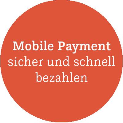 Mobile Payment sicher und schnell bezahlen